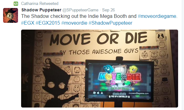 Shadow Puppeteer Move or die EGX