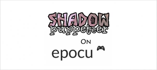 Shadow Puppeteer Epocu